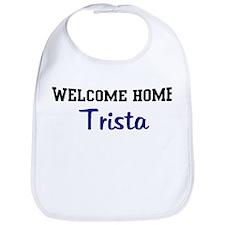 Welcome Home Trista Bib