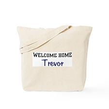 Welcome Home Trevor Tote Bag