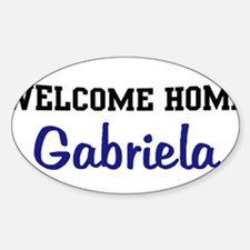 Welcome Home Gabriela Oval Decal