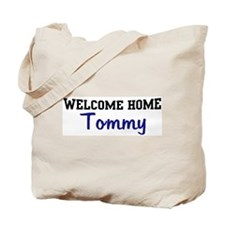 Welcome Home Tommy Tote Bag