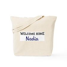 Welcome Home Nadia Tote Bag