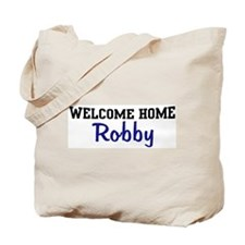 Welcome Home Robby Tote Bag