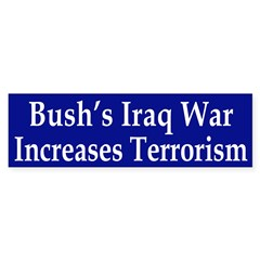 Bush's Iraq War Increases Terrorism
