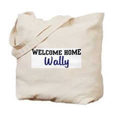 Welcome Home Wally Tote Bag