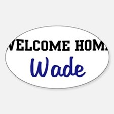 Welcome Home Wade Oval Decal