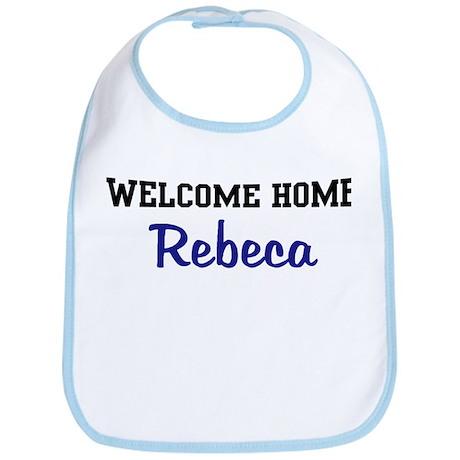 Welcome Home Rebeca Bib