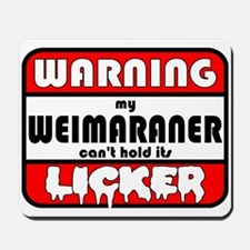 Weimaraner LICKER Mousepad