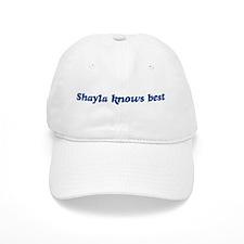 Shayla knows best Baseball Cap