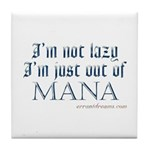 Out of Mana Tile Coaster