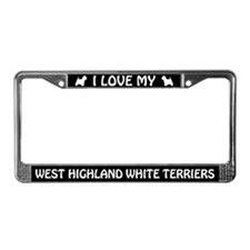 I Love My West Highland... Terriers License Frame