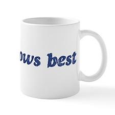 Saige knows best Mug