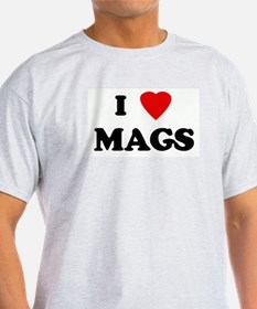 I Love MAGS T-Shirt