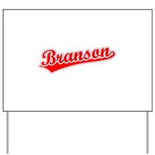 Retro Branson (Red) Yard Sign