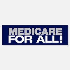Medicare For All (bumper) Bumper Bumper Bumper Sticker