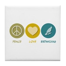 Peace Love Birdwatching Tile Coaster