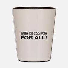 Medicare For All Shot Glass