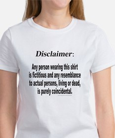 FUNNY DISCLAIMER Women's T-Shirt