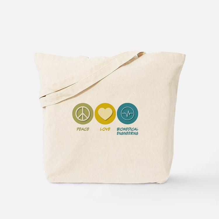 Peace Love Biomedical Engineering Tote Bag