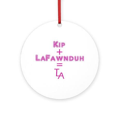 Kip + LaFawnduh = True Love Always Ornament (Round