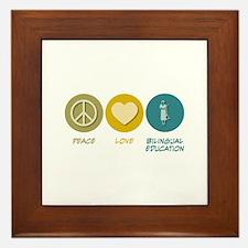 Peace Love Bilingual Education Framed Tile