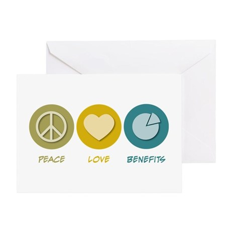Peace Love Benefits Greeting Card