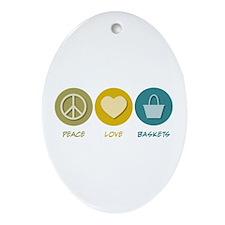 Peace Love Baskets Oval Ornament