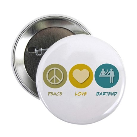 "Peace Love Bartend 2.25"" Button (10 pack)"
