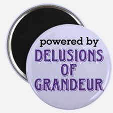 Powered By Delusions of Grandeur Magnet