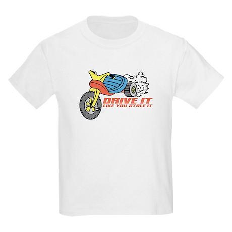 Drive It Like You Stole It Kids Light T-Shirt