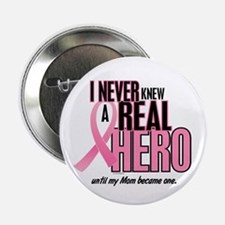 "Never Knew A Hero 2 (Mom) 2.25"" Button"