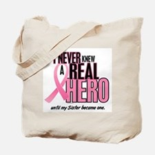 Never Knew A Hero 2 (Sister) Tote Bag