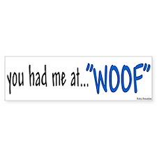 You had me at Bumper Bumper Sticker