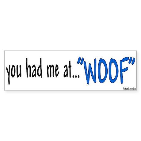 You had me at Bumper Sticker
