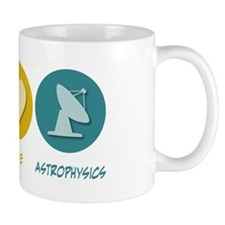Peace Love Astrophysics Mug