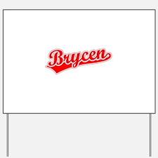 Retro Brycen (Red) Yard Sign