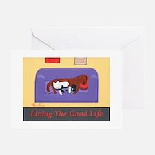 Living The Good Life Greeting Card