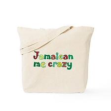 Jamaican me crazy Tote Bag
