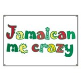 Jamaican me crazy Banners