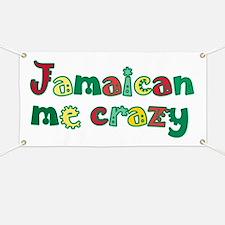 Jamaican me crazy Banner