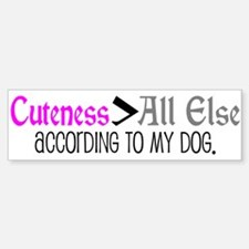 Dog - Cuteness > All Else Bumper Bumper Bumper Sticker