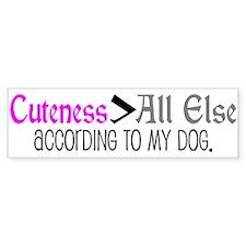 Dog - Cuteness > All Else Bumper Bumper Sticker