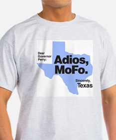 "Rick Perry ""Adios, MoFo"" 2 Ash Grey T-Shirt"
