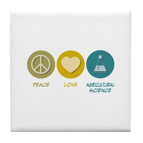 Peace Love Agricultural Science Tile Coaster