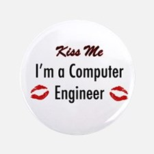 "Kiss Me, I'm a Computer Engin 3.5"" Button"