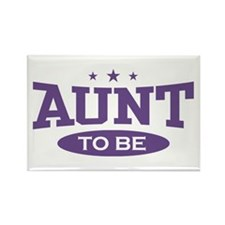 Aunt To be Rectangle Magnet