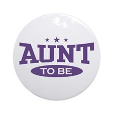 Aunt To be Ornament (Round)