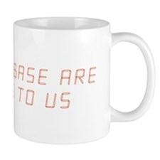 ALL YOUR BASE ARE BELONG TO US - Mug