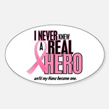 Never Knew A Hero 2 (Nana) Oval Decal