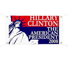 Hillary Clinton, President 2008 Banner