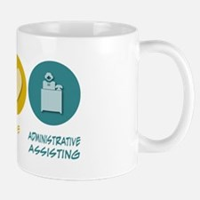 Peace Love Administrative Assisting Mug